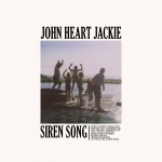 John Heart Jackie - Siren Song